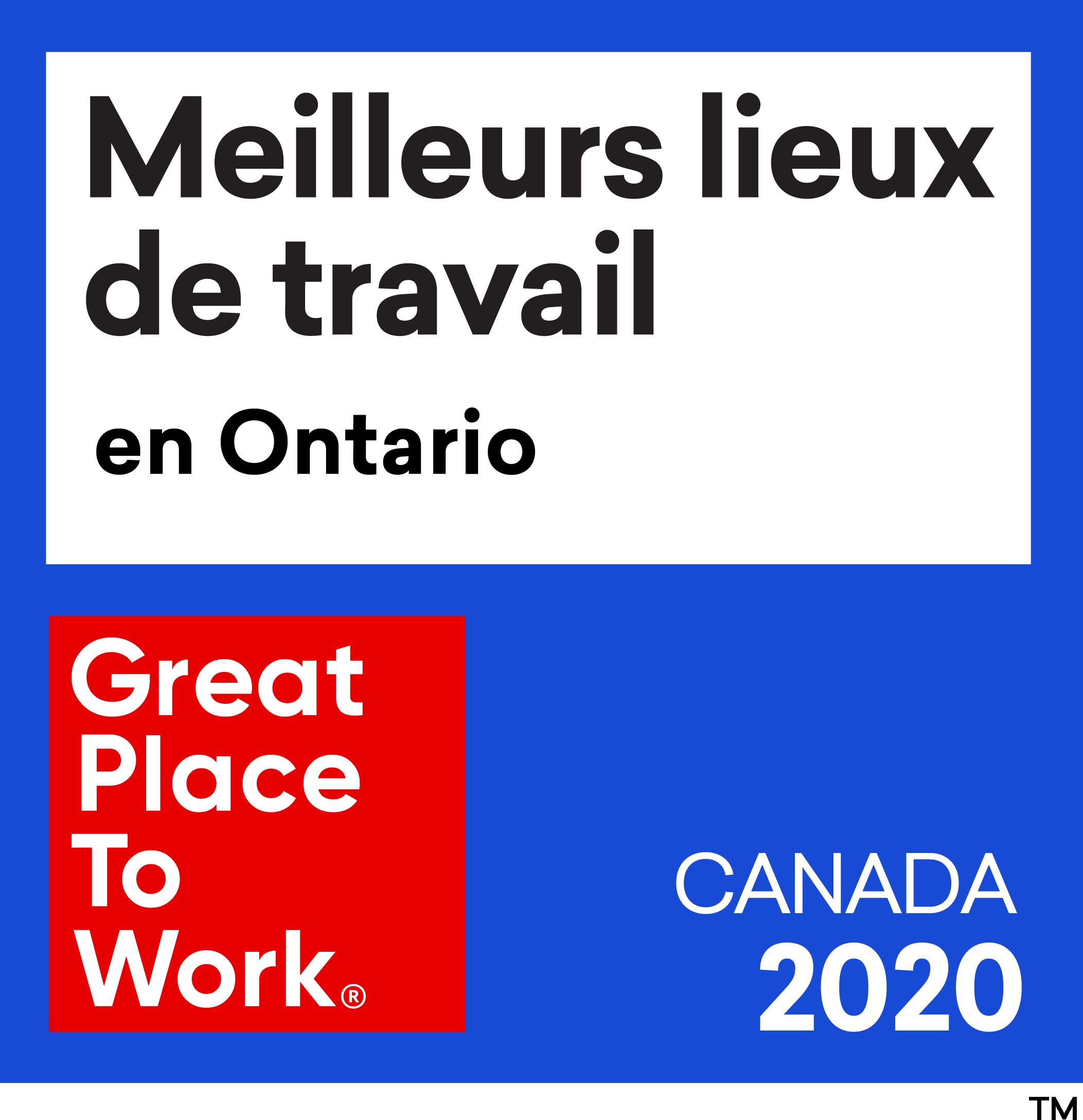 Meilleurs Lieux de Travail en Ontario. Great Place To Work. Canada 2020.