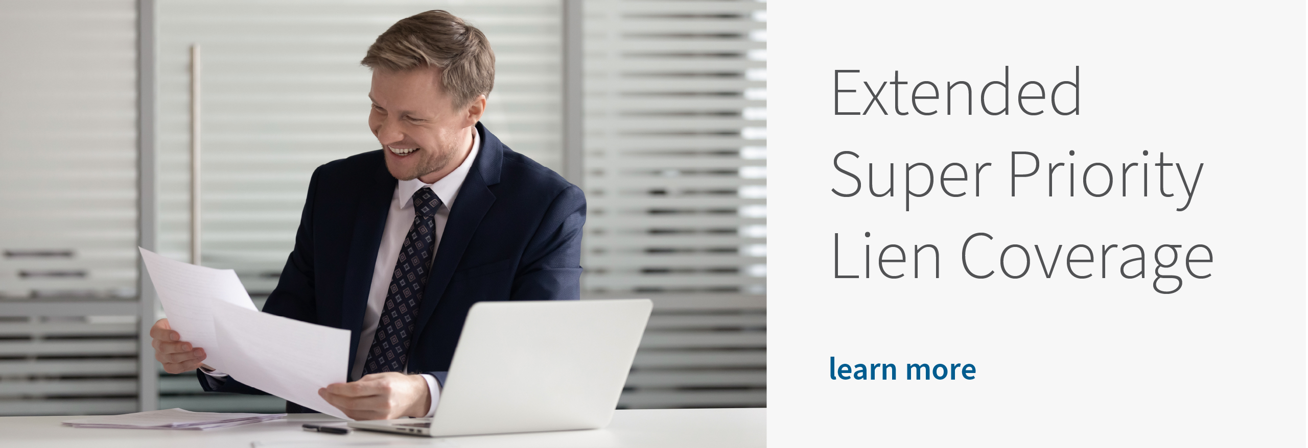 Introducing the Extended Super Priority Lien Coverage