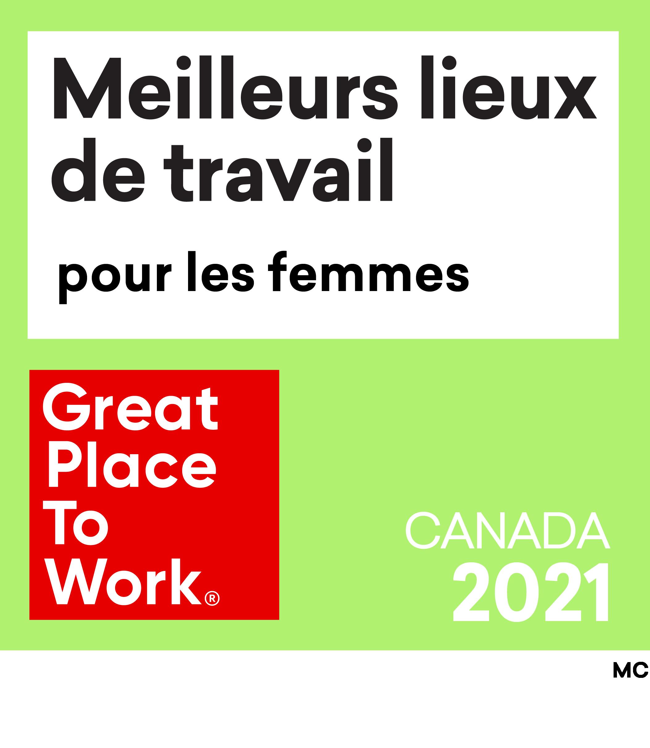 Meilleurs Lieux de Travail pour les femmes. Great Place To Work. Canada 2021.