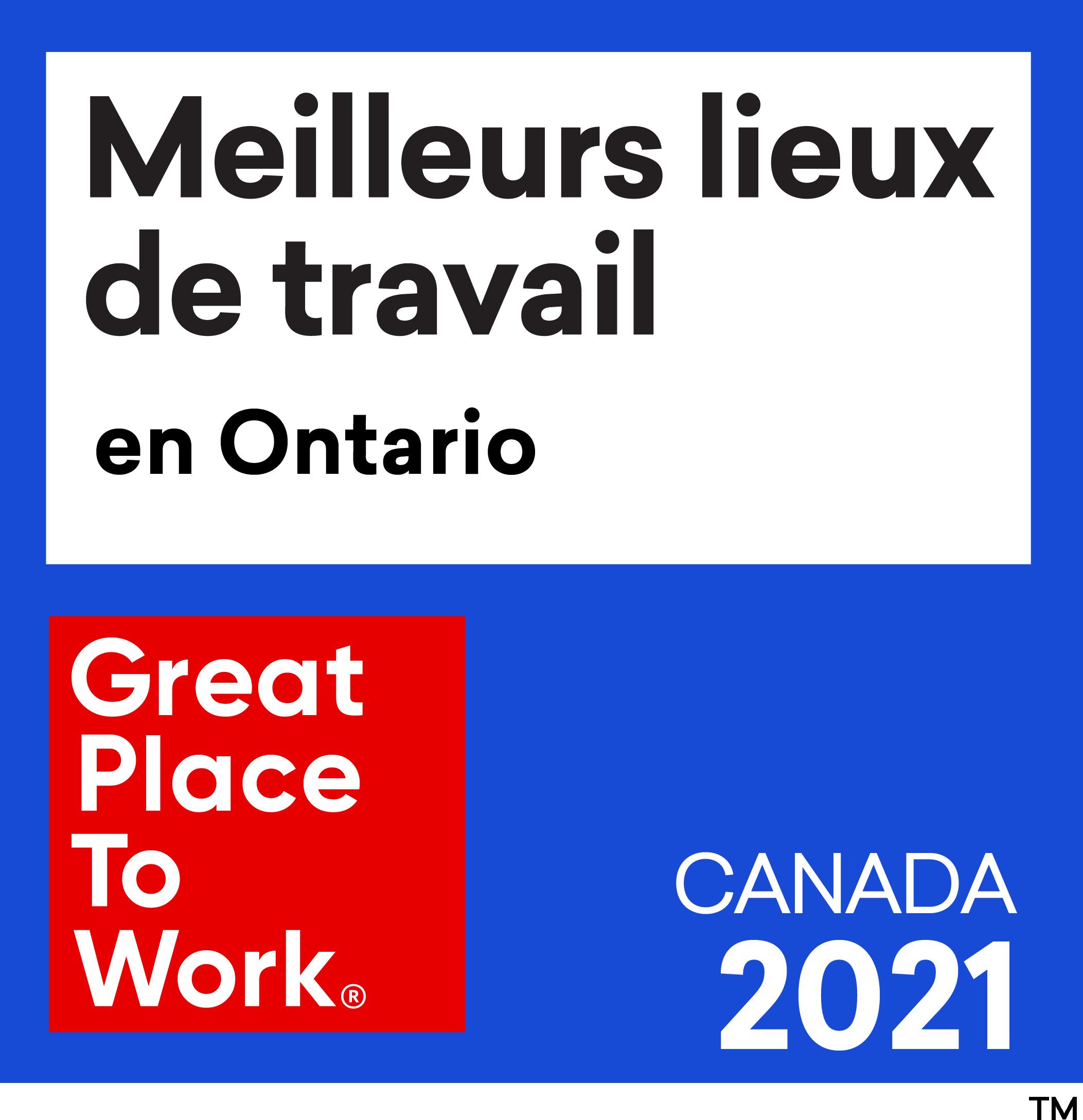 Meilleurs Lieux de Travail en Ontario - Great Place To Work - Canada 2021